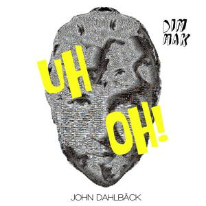 "John Dahlbäck: ""Uh Oh!"" Out Now on Dim Mak Records"