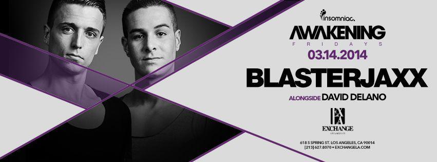 BLASTERJAXX – Tonight at Exchange LA