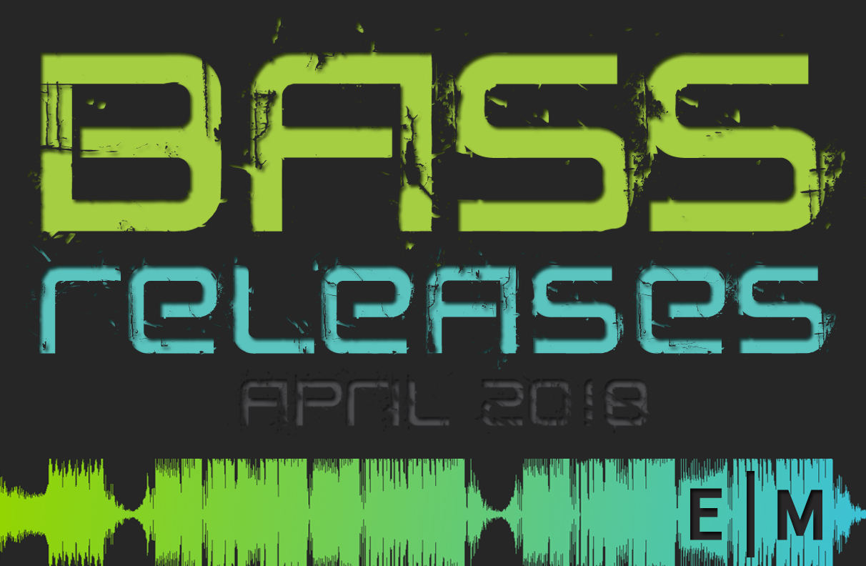 April's Top 15 Bass Releases