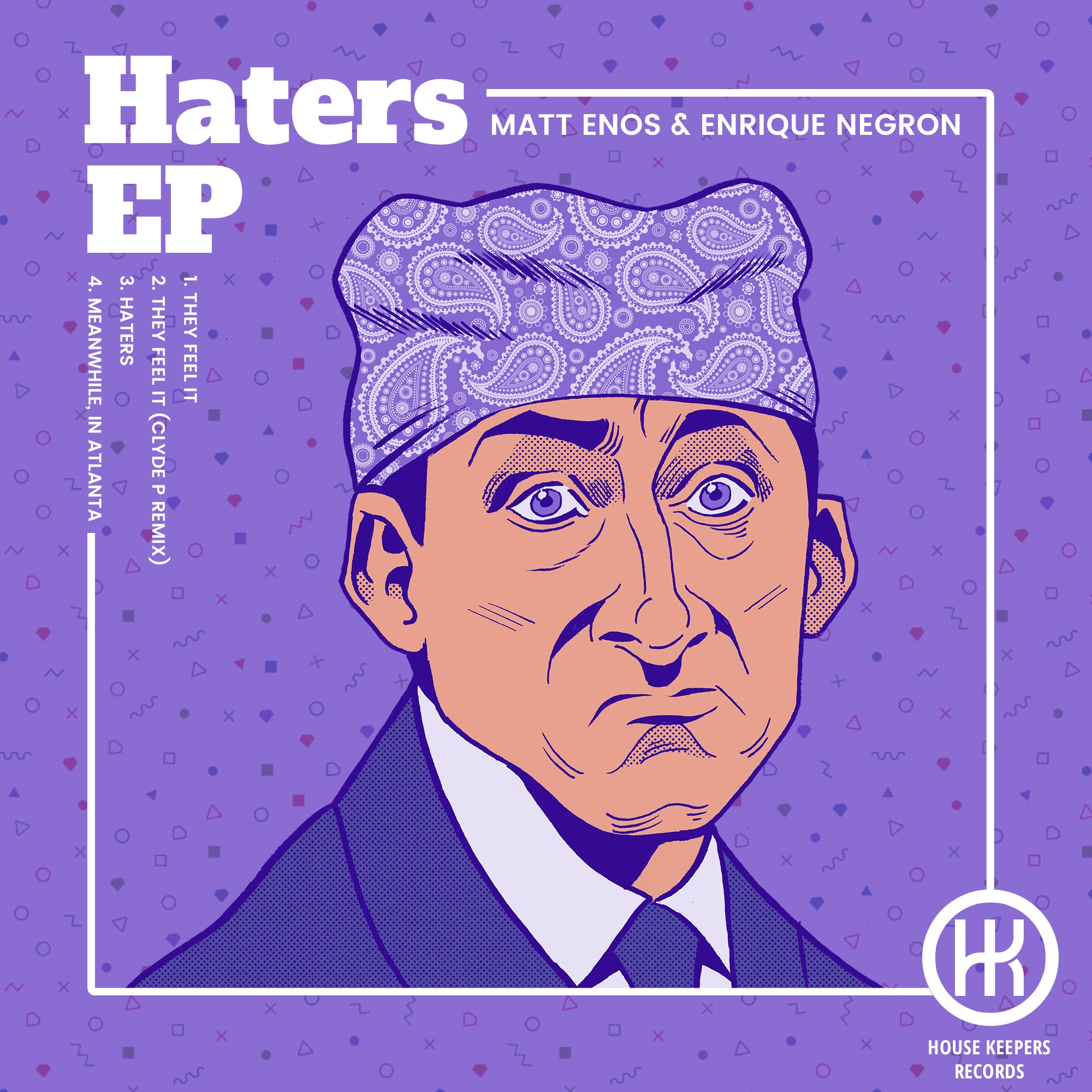 New 'Haters' EP Out On House Keepers Records