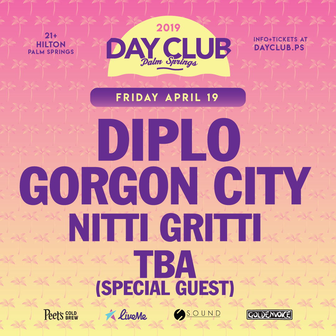 Complete Lineup for Coachella 2019 Day Club Parties