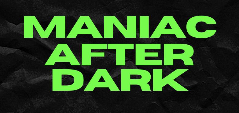 EDM Maniac Announces 'Maniac After Dark' A Live Stream After-Party Series